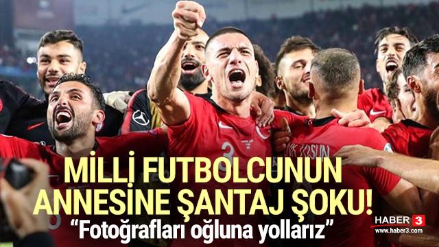 Futbolcu Umut Meraş'ın annesine şantaj! ''Fotoğrafları oğluna yollarız''