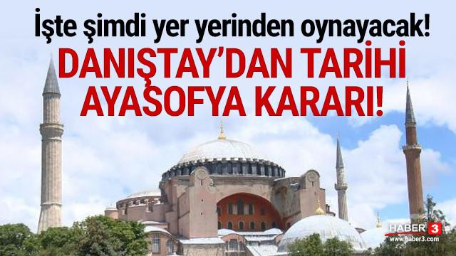 Danıştay'dan tarihi Ayasofya kararı!