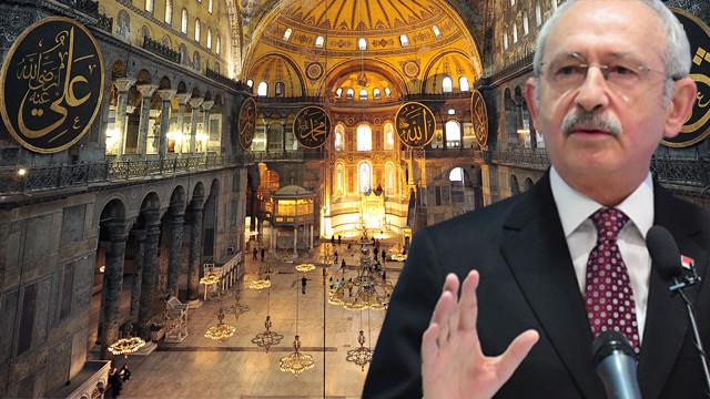 Kılıçdaroğlu'ndan Ayasofya çıkışı: İtiraz ederler diye düşünmesin