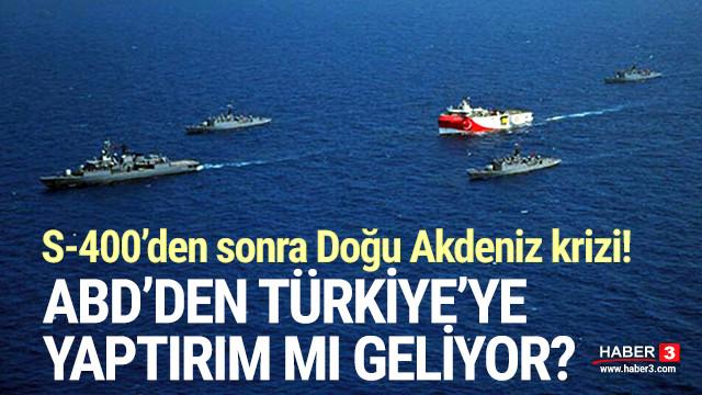 ABD'den Türkiye'ye ''Doğu Akdeniz'' yaptırımı geliyor
