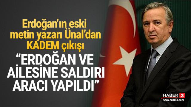 Erdoğan'ın eski metin yazarı Ünal'dan KADEM çıkışı