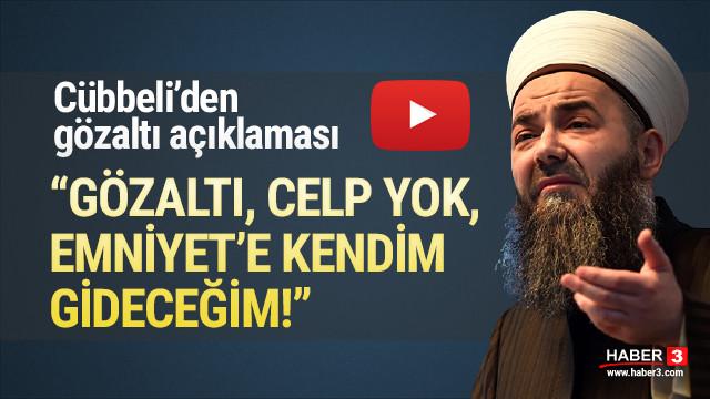 Cübbeli Ahmet gözaltı iddialarına ne yanıt verdi