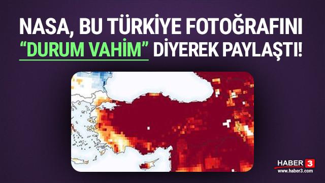 Bu Türkiye fotoğrafına çok iyi bakın! NASA paylaştı: ''Durum vahim!''