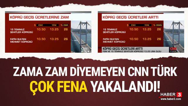 Köprü geçiş zamlarına ''zam'' diyemeyen CNN Türk fena yakalandı!