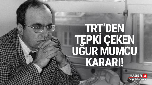 TRT'den tepki çeken Uğur Mumcu kararı