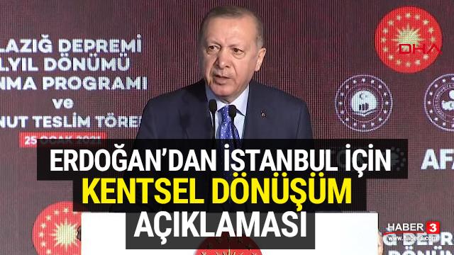 Erdoğan'dan İstanbul için kentsel dönüşüm açıklaması
