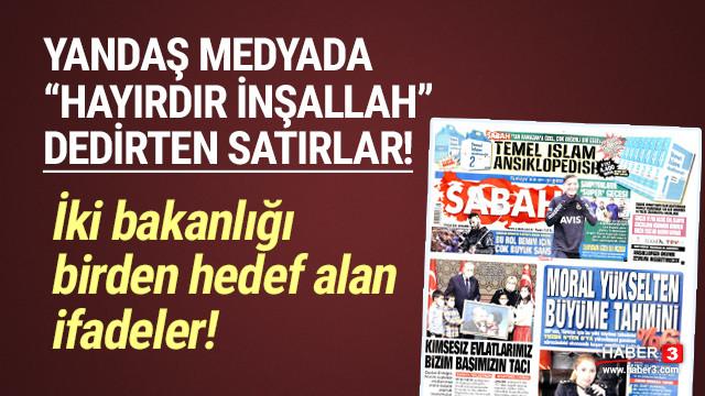 Albayrak'ın gazetesi 2 bakanı hedef aldı!