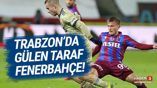 Trabzon'da gülen taraf Fenerbahçe oldu!