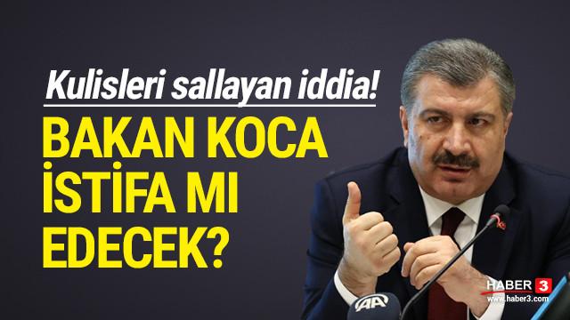 Kulisleri sallayan iddia! Sağlık Bakanı Koca istifa mı edecek?