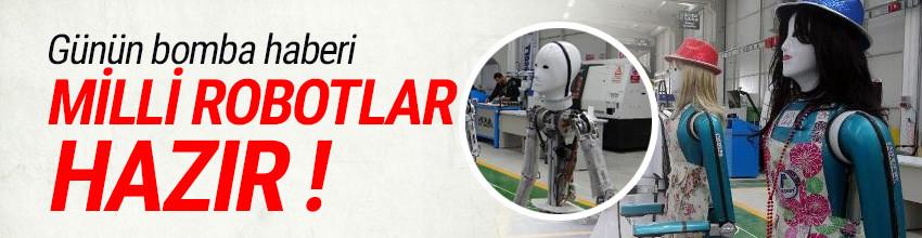 Türkiye'nin ilk insansı robot fabrikası üretimine başladı