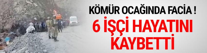 Kömür ocağında göçük: 6 işçi ölü