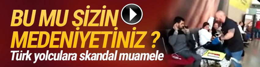 Türk yolculara skandal muamele ! Köpekle arandılar