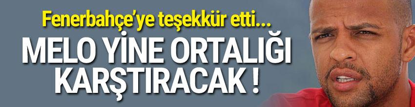 Melo'dan Fenerbahçe'ye teşekkür !