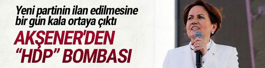 Meral Akşener'den HDP hamlesi !