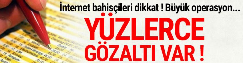 Türkiye genelinde dev ''yasa dışı bahis'' operasyonu; yüzlerce gözaltı var