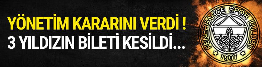 Fenerbahçe'de 3 yolcu !