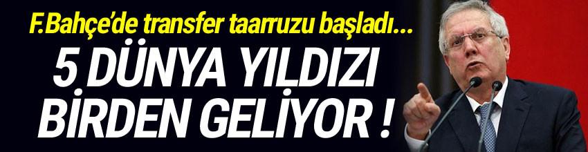 Fenerbahçe'ye 5 dünya yıldızı birden geliyor !