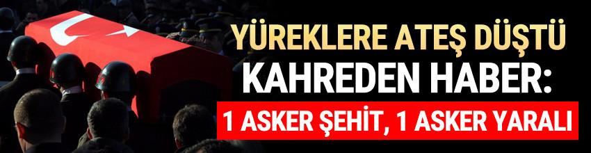 Siirt'te çatışma çıktı: 1 şehit, 1 yaralı