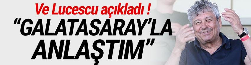Mircea Lucescu: ''Galatasaray'la anlaştım''