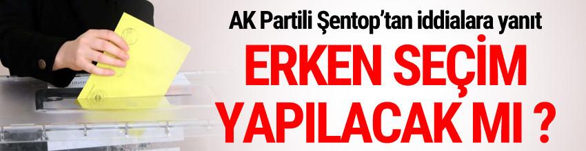 Erken seçim olacak mı ? AK Partili isim yanıtladı