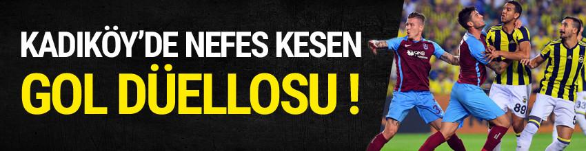 Kadıköy'de nefes kesen gol düellosu !