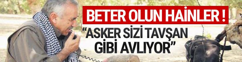 Murat Karayılan'dan teröristlere: Asker sizi tavşan gibi avlıyor