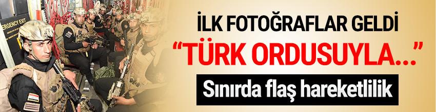 Irak'tan flaş açıklama: ''Türk ordusuyla...''
