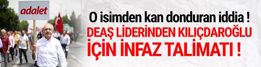 DEAŞ lideri Bağdadi'den Kılıçdaroğlu için infaz talimatı