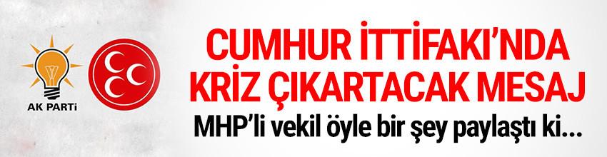 ''Cumhur İttifakı''nda kriz yaratacak mesaj !