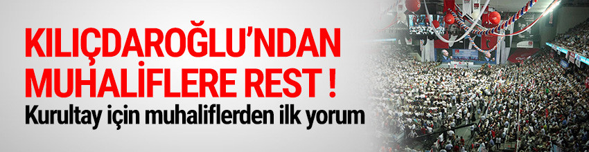CHP Genel Merkezi'nden muhaliflere kurultay resti !