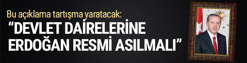 İsmail Kahraman: Devlet dairelerine Erdoğan'ın resmi asılmalı