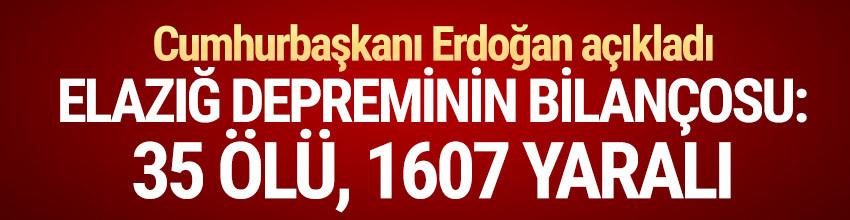 Erdoğan Elazığ depreminin bilançosunu açıkladı