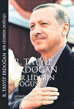 Bir Liderin Doğuşu: Recep Tayyip Erdoğan