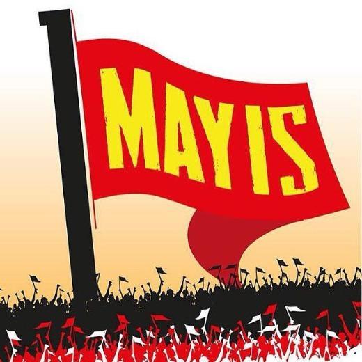 Ünlü isimlerin 1 Mayıs mesajları