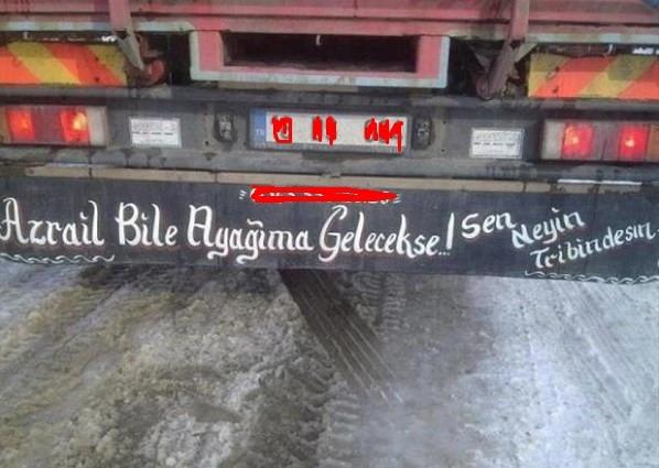 En ilginç kamyon arkası yazılar
