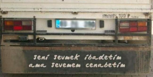 Efsane olmuş kamyon arkası yazılar