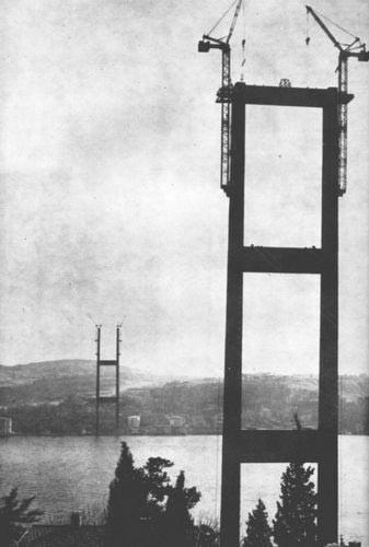 Boğaziçi Köprüsü ün yapılış anı