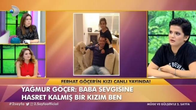 Ferhat Göçer'in kızı: ''Bana takoz derdi köpeğe ise kızım!''
