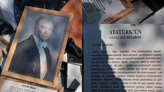 Atatürk'ü, İstiklal Marşı'nı ve Gençliğe Hitabeyi çöpe atmışlar
