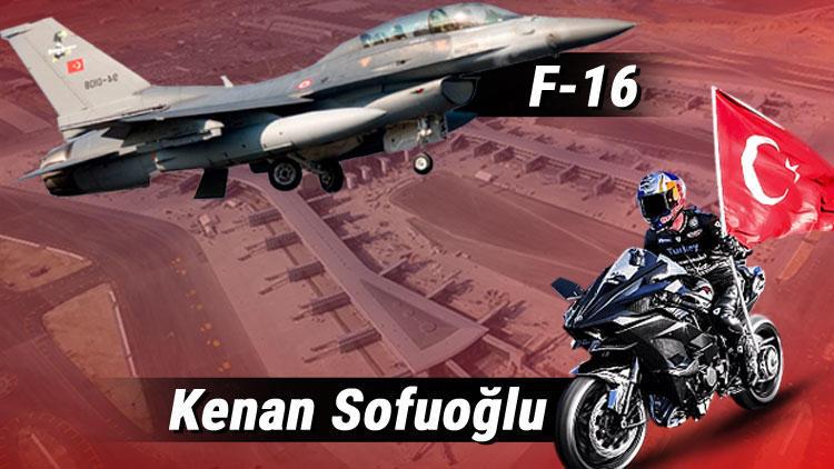 Kenan Sofuoğlu F-16'ya karşı !