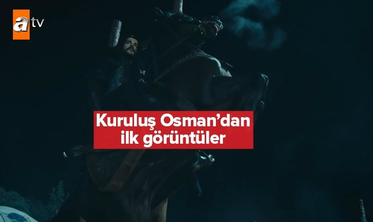 Kuruluş Osman dizisinden ilk görüntüler