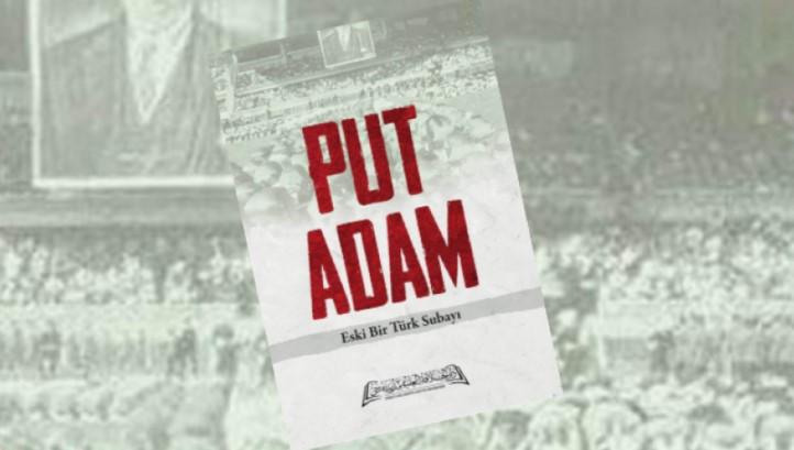 Skandal kitap ''Put Adam''ın yayıncısına hapis istemi