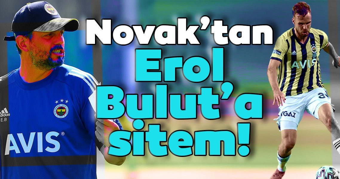 Filip Novak'tan Erol Bulut'a sitem