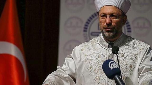 Diyanet İşleri Başkanı Erbaş: ''Elhamdülillah''