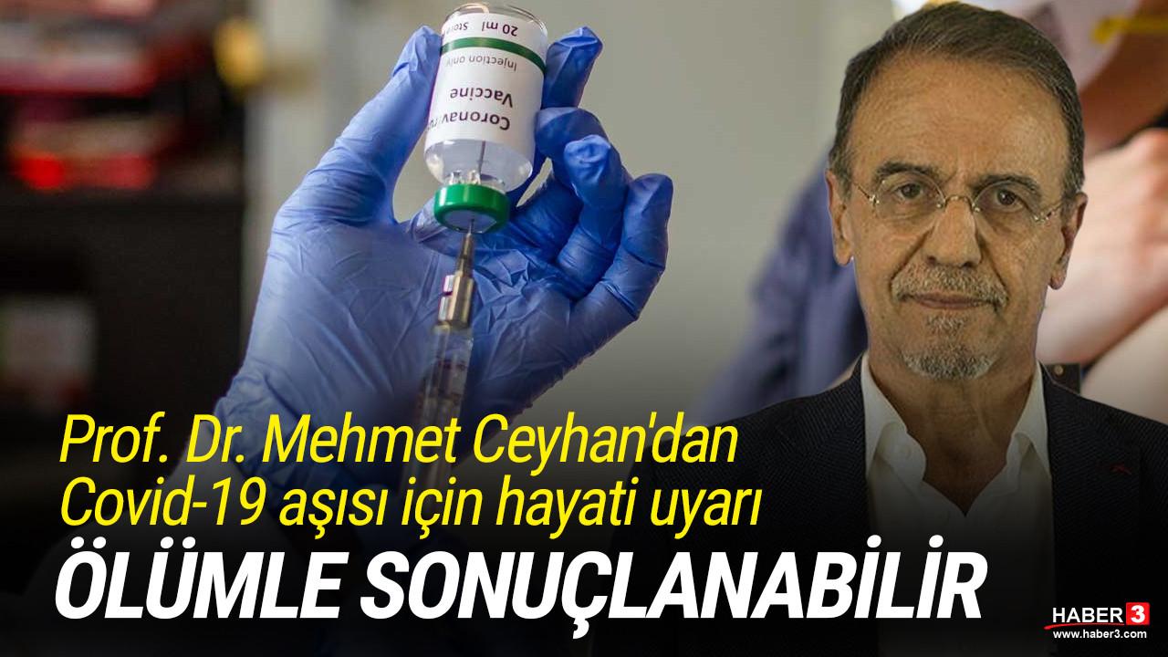 Prof. Dr. Mehmet Ceyhan'dan tek doz aşı için hayati uyarı