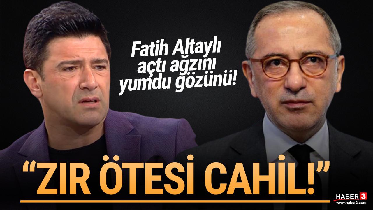 Fatih Altaylı Hakan Ural'ı bombaladı: ''Zır ötesi cahil, söylediği her şey yanlış''