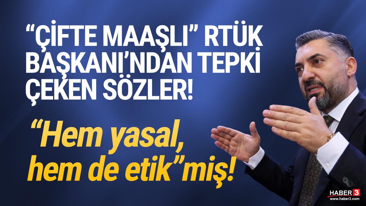 RTÜK Başkanı Şahin: ''Halk Bankası'ndan da maaş alıyorum''