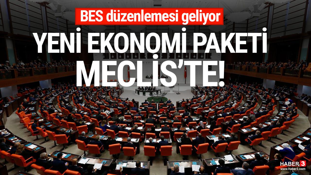 Yeni ekonomi paketi Meclis'e sunuldu
