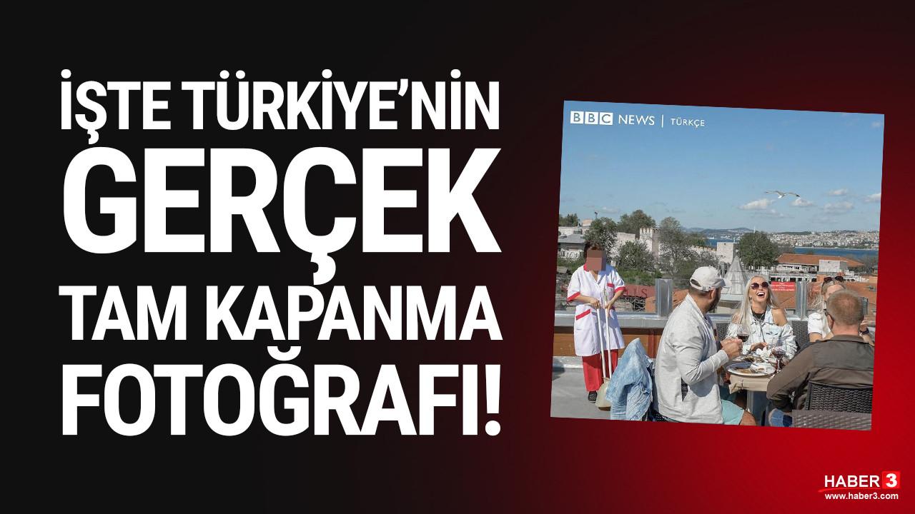 İşte Türkiye'de tam kapanmanın fotoğrafı... BBC paylaştı