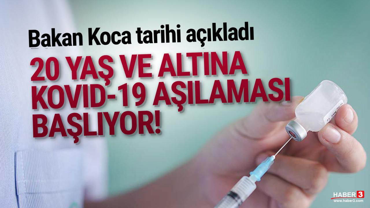Türkiye'de 20 yaş ve altının aşılanacağı tarih açıklandı